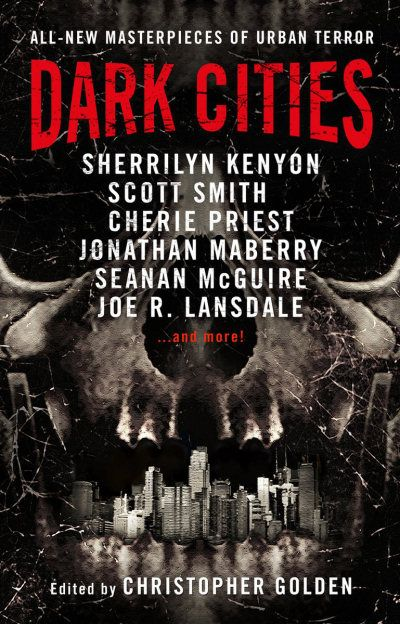 Dark Cities by Christopher Golden - Released May 16, 2017 #horror #anthology