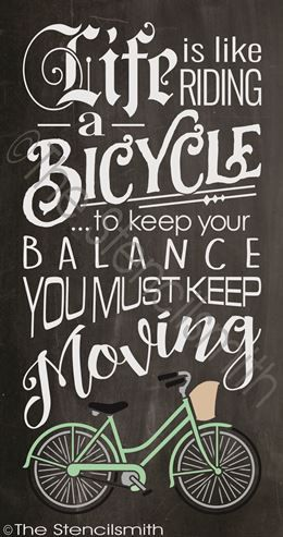 Life Is Like Riding A Bicycle Stencil Bike To Keep Your Balance