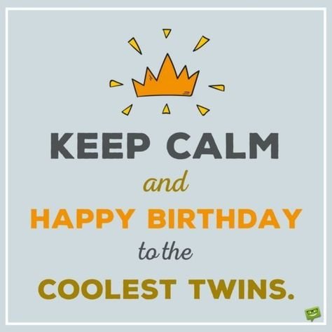 Happy Birthday to You and to You | Birthday wishes for twins ...