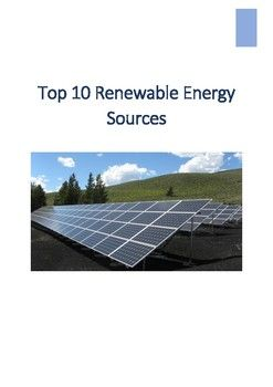 Environment Top 10 Renewable Energy Sources Reading Guide