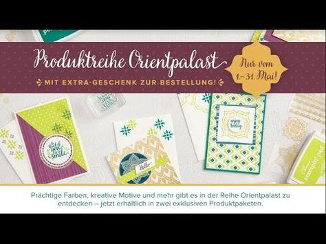 Orientpalast - Neue Produktreihe von Stampin' Up! - YouTube