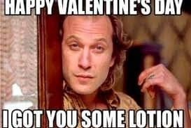Happy Valentines Day To The Only Man I Am Comfortable Pooping In Front Of Valentines Day Quotes For Husband Valentines Day Memes Funny Valentine Memes