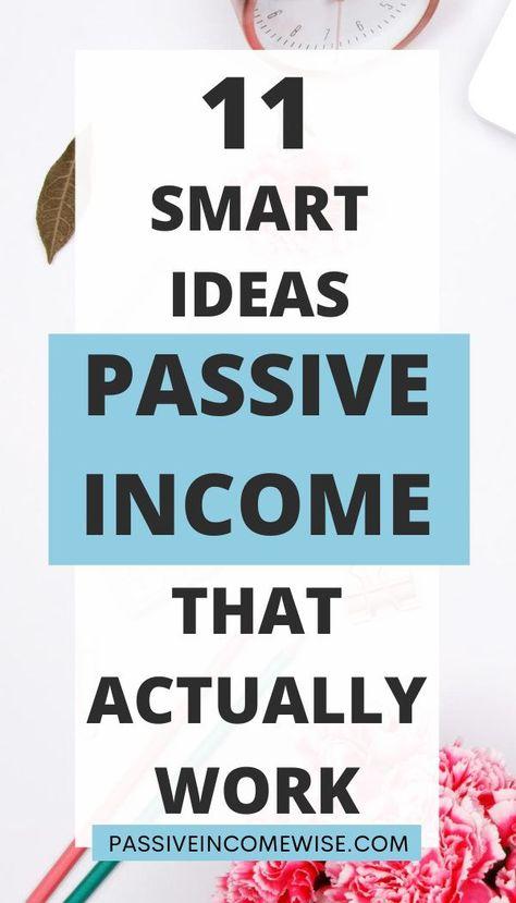 11 Smart Passive Income Ideas that Actually Work - Passive Income Wise
