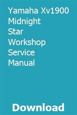 Yamaha Xv1900 Midnight Star Workshop Service Manual ... on