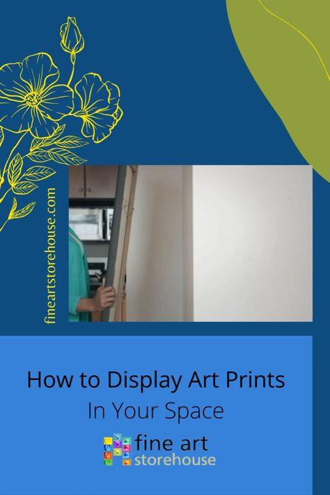 Tips to make Art Prints Look Amazing