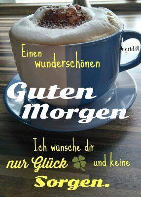 Guten Morgen Guten Morgen Guten Morgen Bilder Guten Morgen Lustig