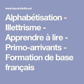 Alphabetisation Illettrisme Apprendre A Lire Primo Arrivants Formation De Base Francais Alphabetisation Apprendre Le Portugais Apprendre A Lire
