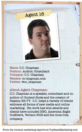 Bio for Secret Agent #16 @cc_chapman  to see his content marketing secret visit tprk.us/cmsecrets