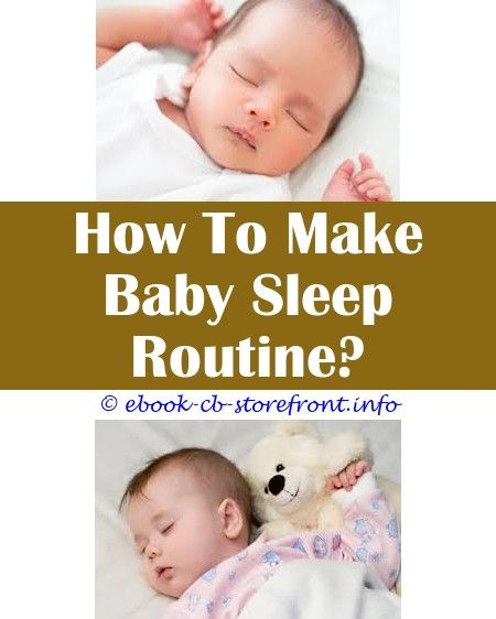 10 Wise Clever Tips How To Make Baby Sleep All Night Baby Sleep Sack Carters How To Make Baby Sleep All Night How To Make Baby Sleep For Longer Hours