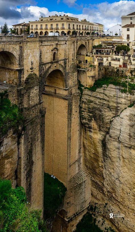 Roma Bridge ~ Ronda, Spain ~An amazing feat of engineering!!