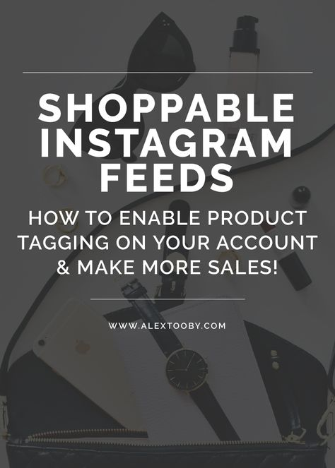 Shoppable Instagram Feeds - A Guide on How to Enable Product Tagging