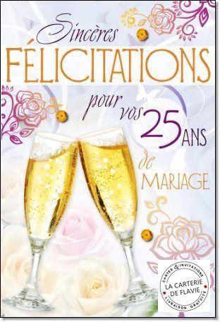 Cartes Anniversaire Des 25 Ans De Mariage A Retrouver Sur Notre S