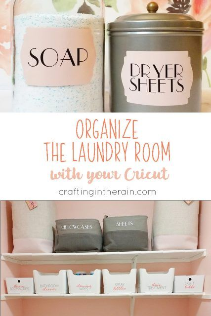 Laundry Room Organization With Cricut Laundry Room Organization