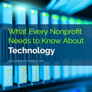 What Every Nonprofit Needs To Know About Technology Nonprofit Fundraising Non Profit Pta Fundraising