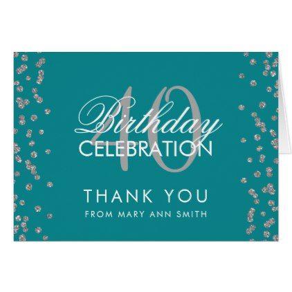 Silver Teal 40th Birthday Thank You Confetti Zazzle Com Birthday Thank You Birthday Thank You Cards 40th Birthday