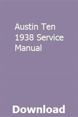 Austin Ten 1938 Service Manual Owners Manuals Repair Manuals Ford Focus 2006