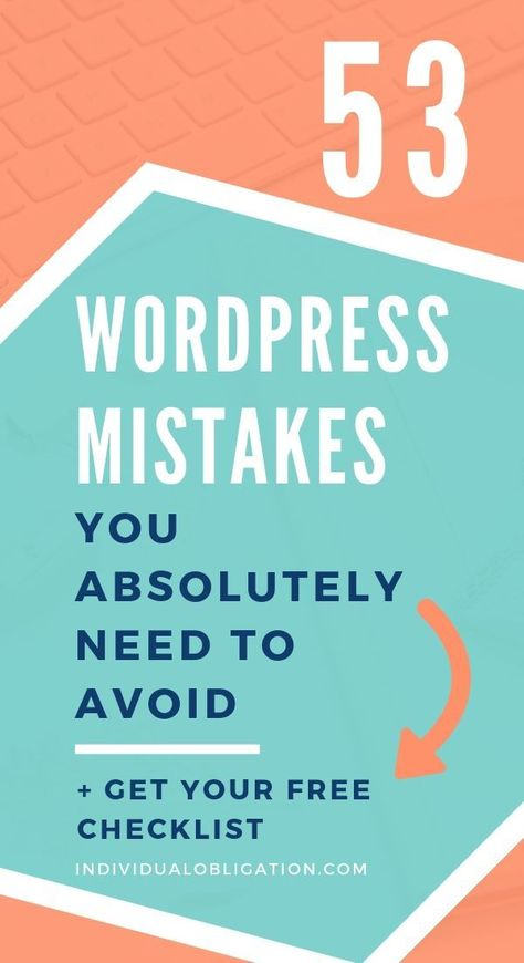 53 Mistakes You Need To Avoid When You Start A WordPress Blog