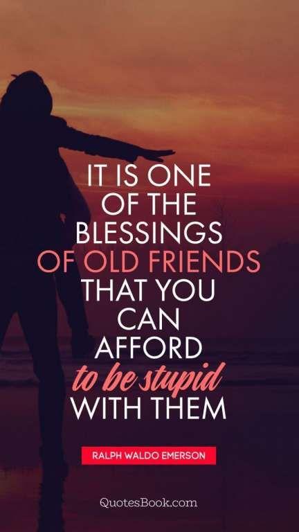 10 Quotes Old Friendship Old Friend Quotes Old Friendship Quotes Friendship Quotes