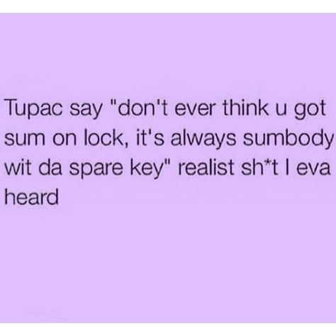 Thug Quotes, Gangster Quotes, Dope Quotes, Rapper Quotes, Baddie Quotes, Fact Quotes, Words Quotes, Best Tupac Quotes, Sayings