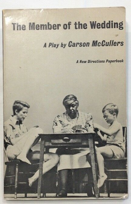 The Member Of The Wedding A Play By Carson Mccullers Paperback Paperbacks Carson Horror Books