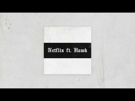 Toquel Netflix Ft Hawk Prod By Sin Laurent Youtube Catch Phrase Netflix Trap Music