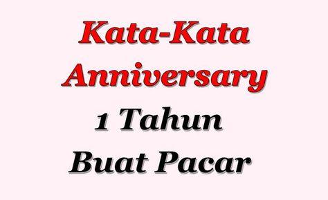 Kata Kata Cinta Anniversary 1 Tahun