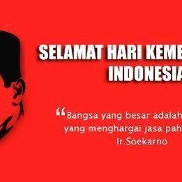 Dirgahayu Republik Indonesia Dirgahayu Independenceday Indonesia Republik Soekarno Quotes Independence Day Quotes Simple Quotes