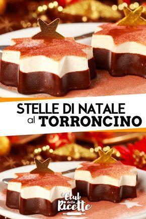 Dolce Stella Di Natale Ingredienti.Semifreddo Stella Di Natale Al Torrone Ricetta Dessert Nel 2019