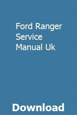 Ford Ranger Service Manual Uk With Images Toyota Dyna Ford Ranger Toyota