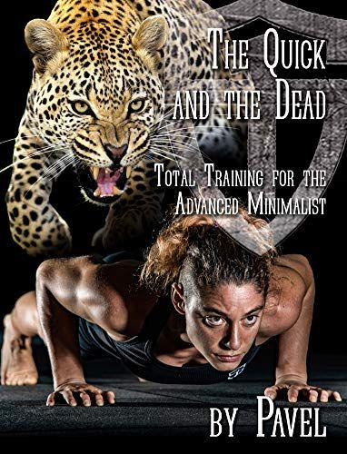 Free Ebook The Quick And The Dead Total Training For The Advanced Minimalist Pdf Download Got Books Womens Fiction Ebooks