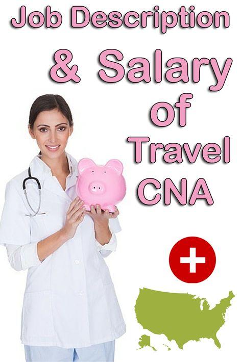 Job Description and Salary of a Travel CNA - cna job description