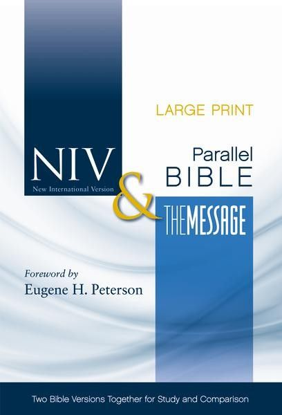Setting The Niv And Message Together Thi Large Print Bible Allow You To Instantly Compare Today S Most Popular Mo Version I A Translation Or Paraphrase