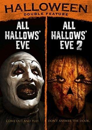 All Hollows Eve All Hallows Eve 2 All Hallows Eve Movie Hallows Eve Movie