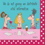 Design Design Paper Beverage Napkins We Don't Gossip, We Distribute Information