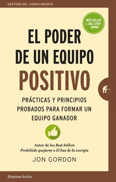 El Poder De Un Equipo Positivo Empresa Activa En 2020 Libros