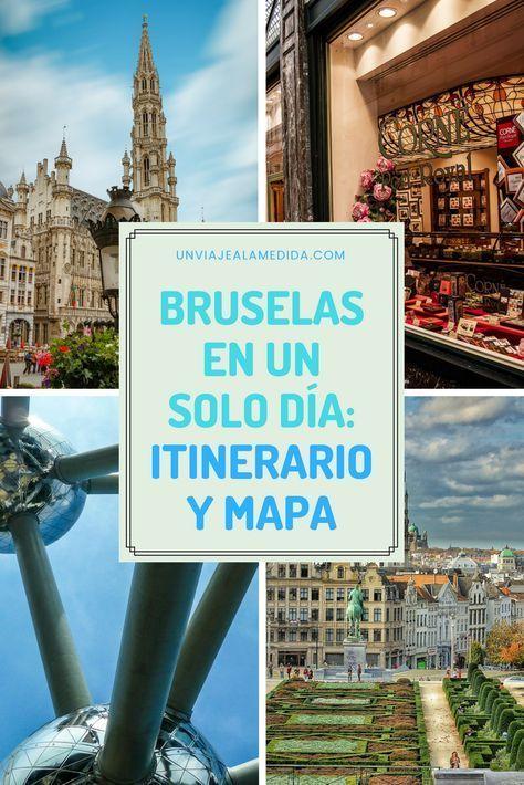 Bruselas En Un Solo Día Itinerario Y Mapa Un Viaje A La Medida Viaje A Europa Bruselas Viajes Express