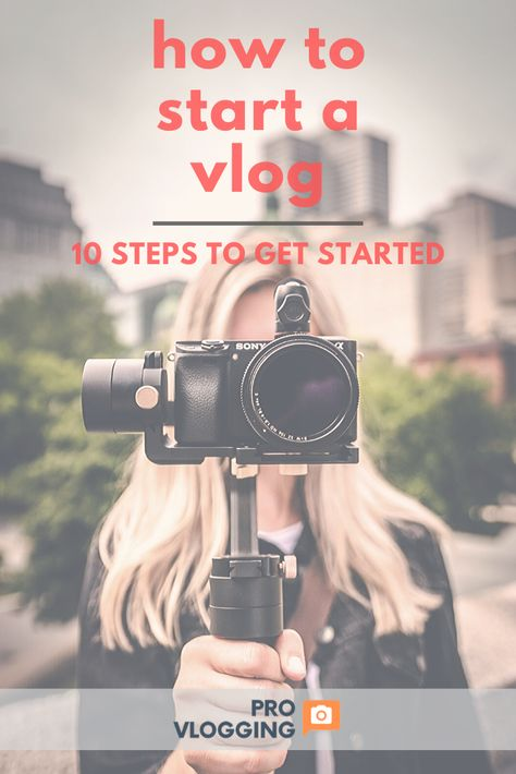 How to Start a Youtube Vlog Channel - 10 Easy Steps to Get Started