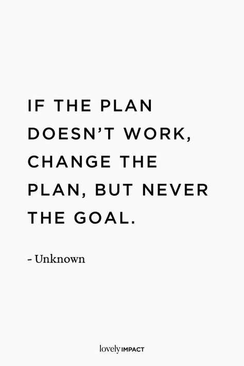 """""""If the plan doesn't work, change the plan, but never the goal.""""Business mindset quotes for coaches. #mindset #growthmindset #coaching #lifecoach #businesscoach #goalsetting"""