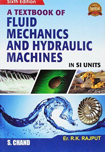 Download Free Fluid Mechanics And Hydraulic Machines By R K Rajput Ebook Epub Kindle Pdf Fluid Mechanics Fluid Mechanics Engineering Fluid