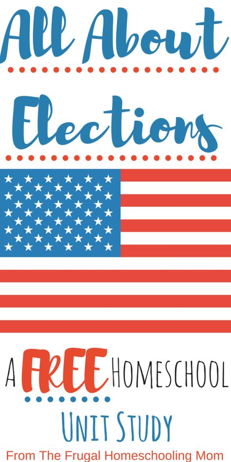Learn Everything You Need to Know About Elections in The USA (FREE unit study) - free-homeschool-unit-study-about-elections-and-voting - Teaching Social Studies, History Classroom, History Education, Teaching History, Homeschool Curriculum, Homeschooling, Unit Studies, The Unit, School