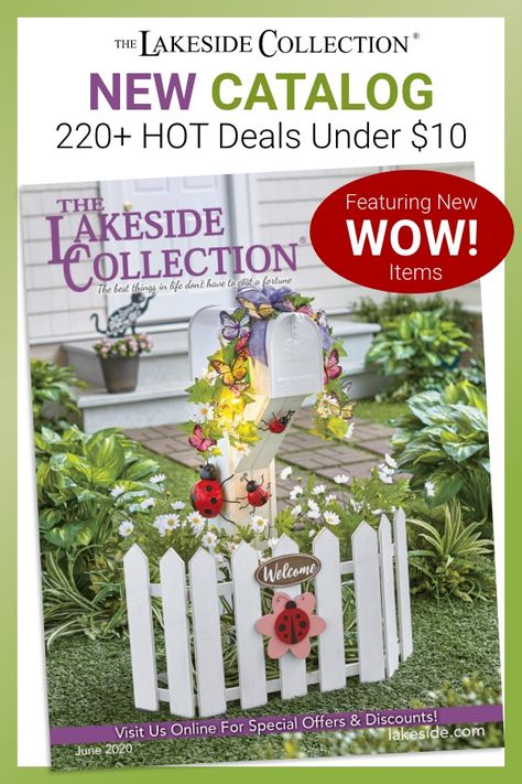 Get ready for everything summer with our new June catalog! Flip its pages, and you'll find over 220 hot deals under $10, including fashion accessories, kitchenware, gifts and more. Plus, we've got brand new WOW items with values you have to see to believe. Visit Lakeside and relax in the summer sun.
