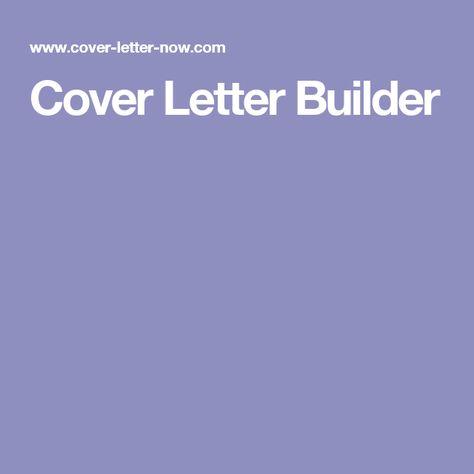 Cover Letter Builder Luby Pinterest Cover letters, Letters - cover letter builder