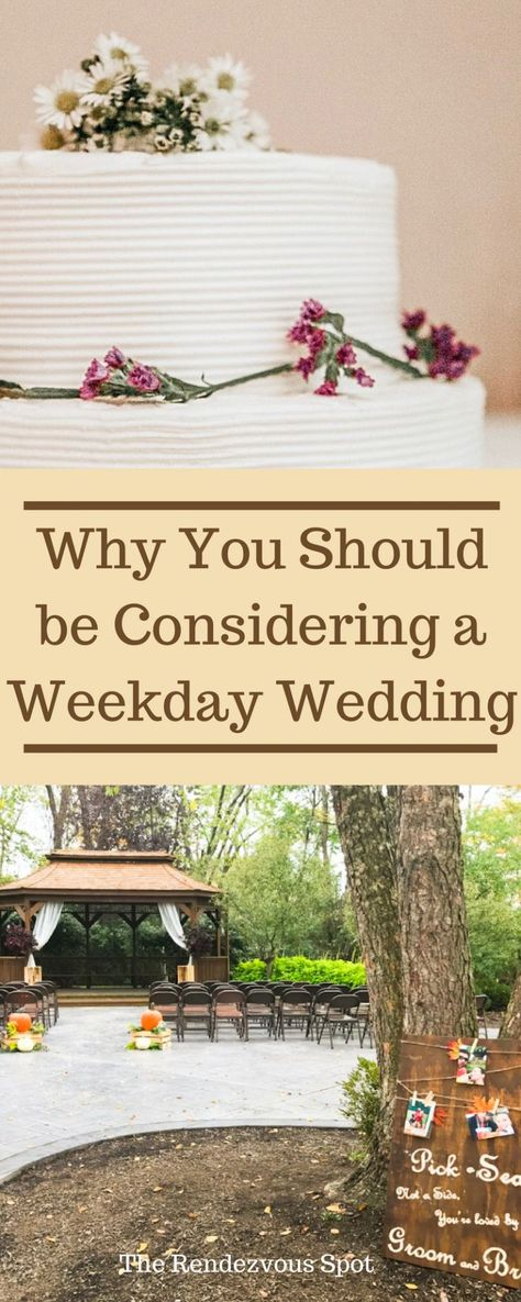 Why You Should be Considering a Weekday Wedding  #weddings #weddingplanning #budgetwedding #diywedding #therendezvousspot
