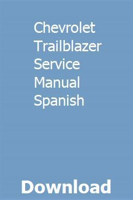 Chevrolet Trailblazer Service Manual Spanish Repair Manuals Chevrolet Trailblazer Brake Service