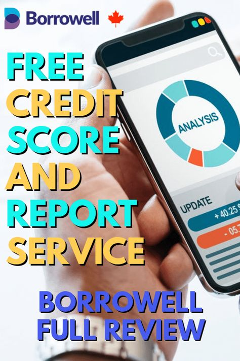 Borrowell Review 2019: Get Your Free Credit Score And Report In Canada