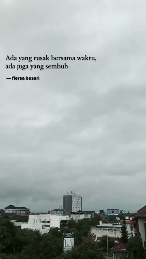 Quotes Indonesia Fiersa Besari 22 Ideas Kata Kata Indah