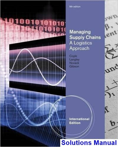 Managing Supply Chains A Logistics Approach International