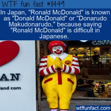 WTF Facts : funny, interesting  weird facts WTF Fun Fact - Donald McDonald #wtf #funfact #wtffunfact 11449 #DonaldMcDonald #Food #funnyfacts #Japan #Places #randomfact #randomfacts #randomfunnyfact #RonaldMcDonald #wtffunfact