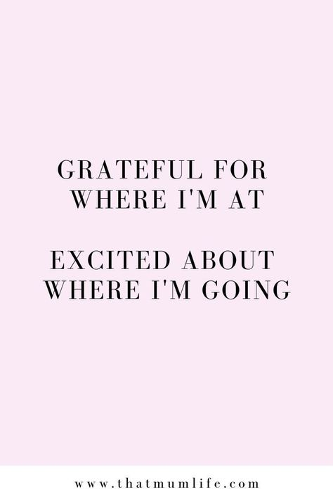 excited about where I'm going