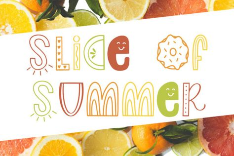Slice of Summer (Font) by jordynalisondesigns · Creative Fabrica